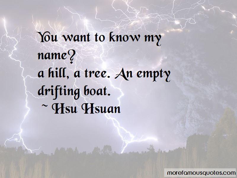 Hsu Hsuan Quotes