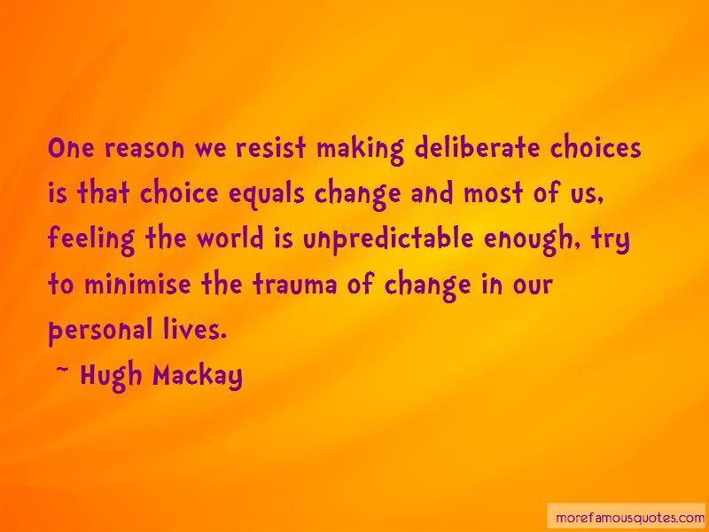 Hugh Mackay Quotes Pictures 4