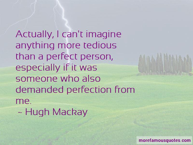 Hugh Mackay Quotes