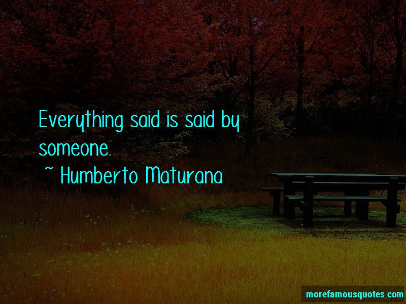 Humberto Maturana Quotes Pictures 4