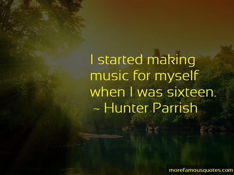 Hunter Parrish Quotes