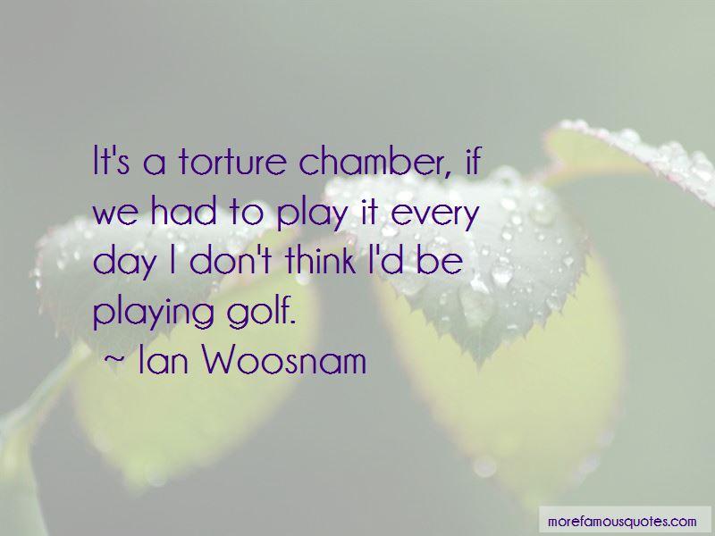 Ian Woosnam Quotes