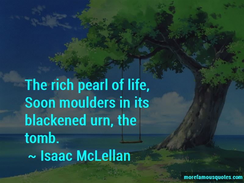 Isaac McLellan Quotes Pictures 2