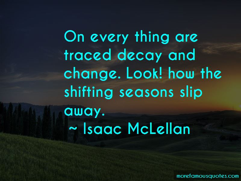 Isaac McLellan Quotes Pictures 3