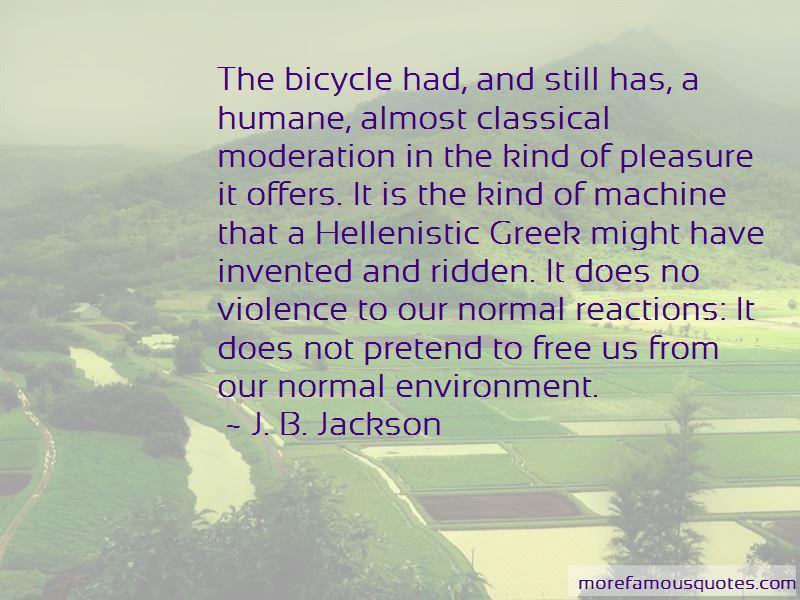 J. B. Jackson Quotes Pictures 2