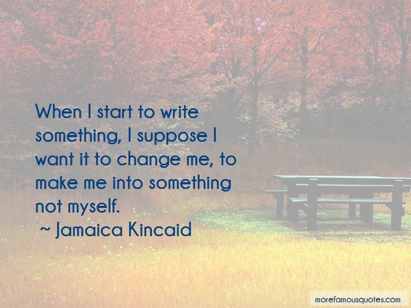 Jamaica Kincaid Quotes Pictures 3