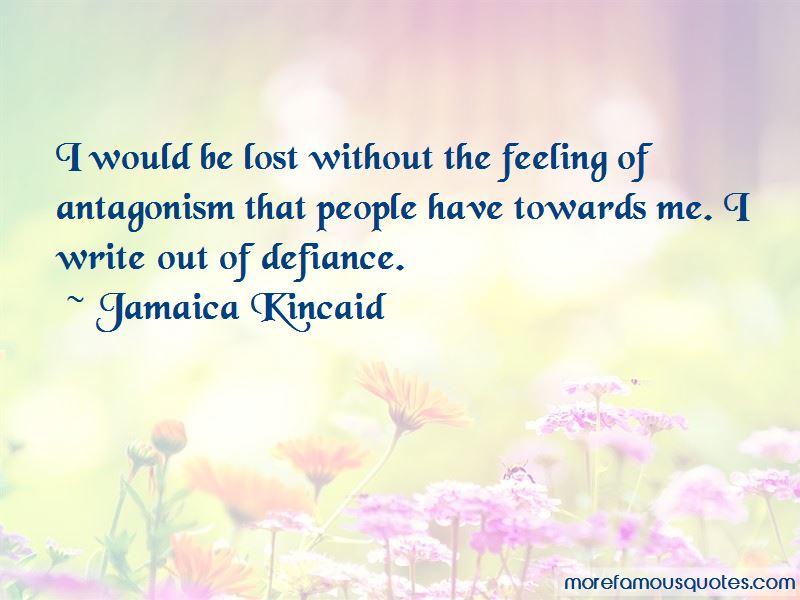 Jamaica Kincaid Quotes