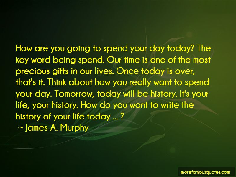 James A. Murphy Quotes Pictures 2