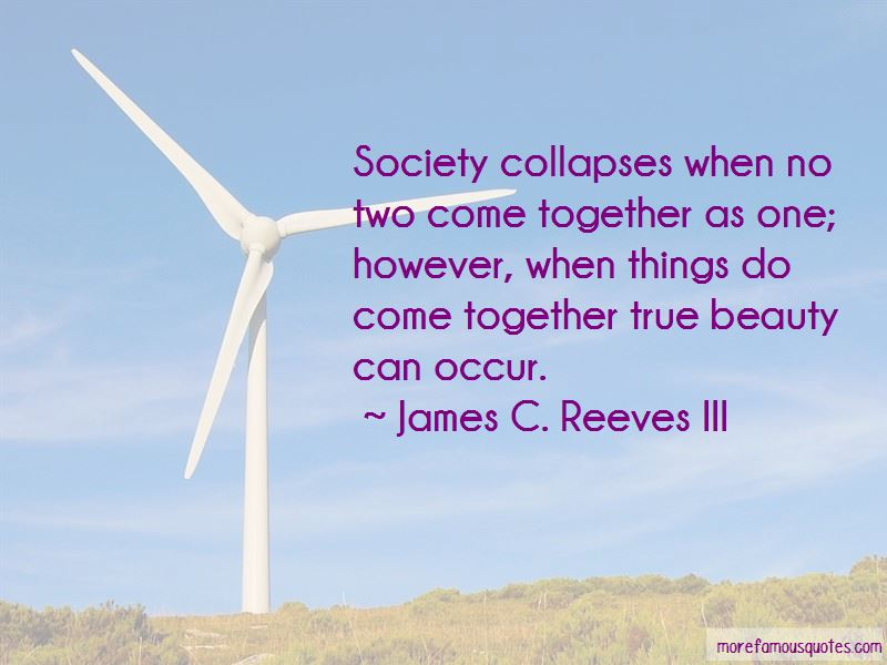 James C. Reeves III Quotes