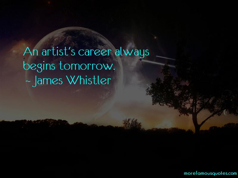 James Whistler Quotes Pictures 2