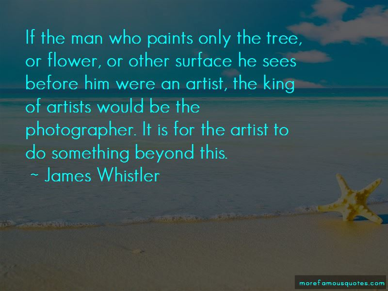 James Whistler Quotes