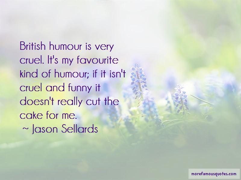 Jason Sellards Quotes