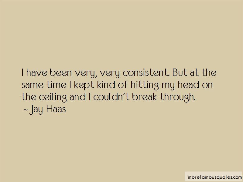 Jay Haas Quotes Pictures 2