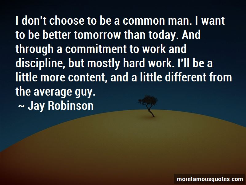 Jay Robinson Quotes Pictures 2