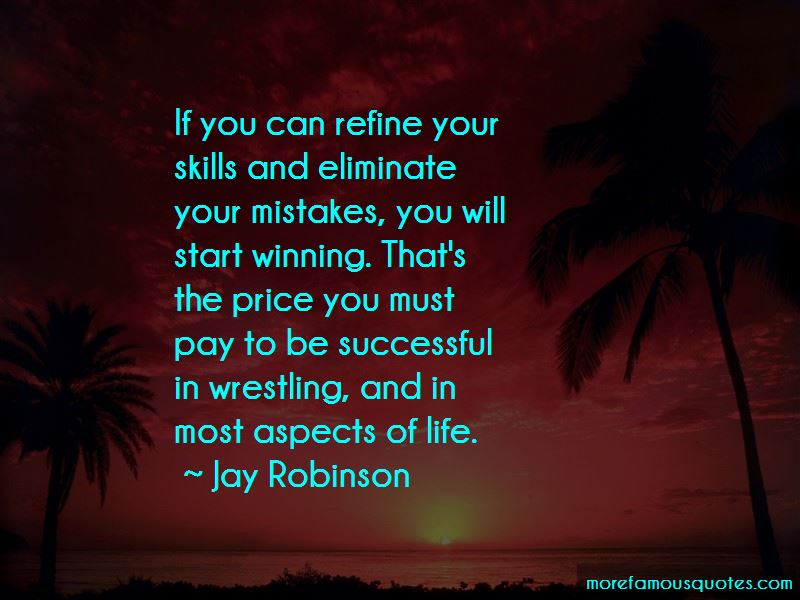 Jay Robinson Quotes Pictures 3