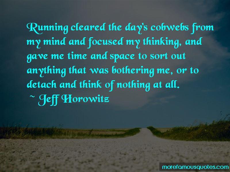 Jeff Horowitz Quotes