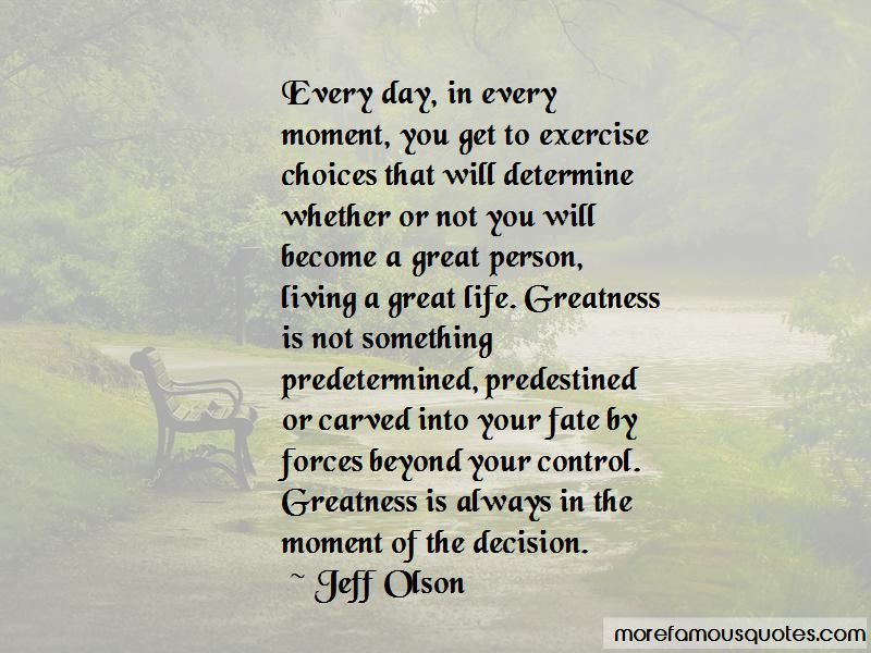 Jeff Olson Quotes Pictures 3
