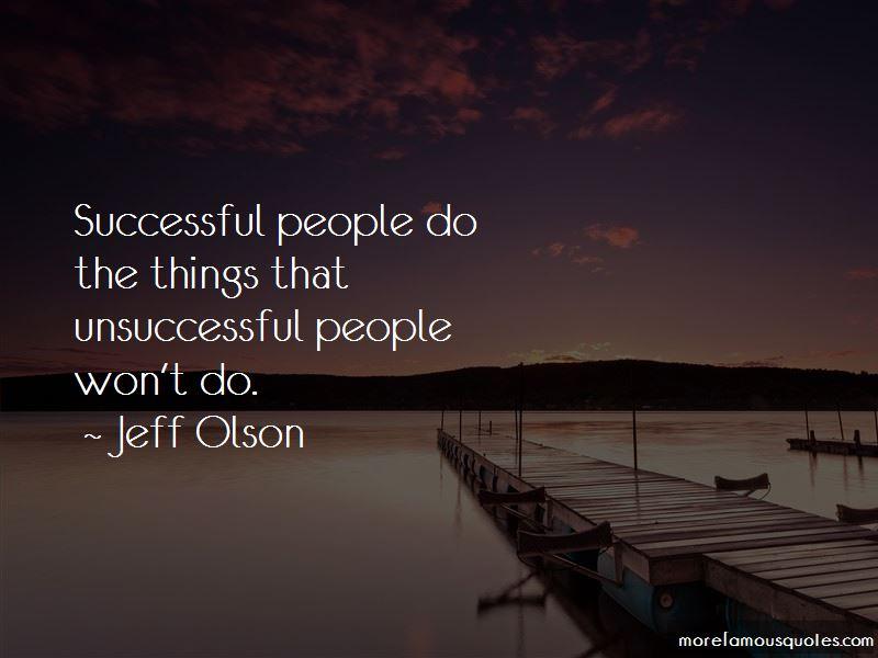 Jeff Olson Quotes