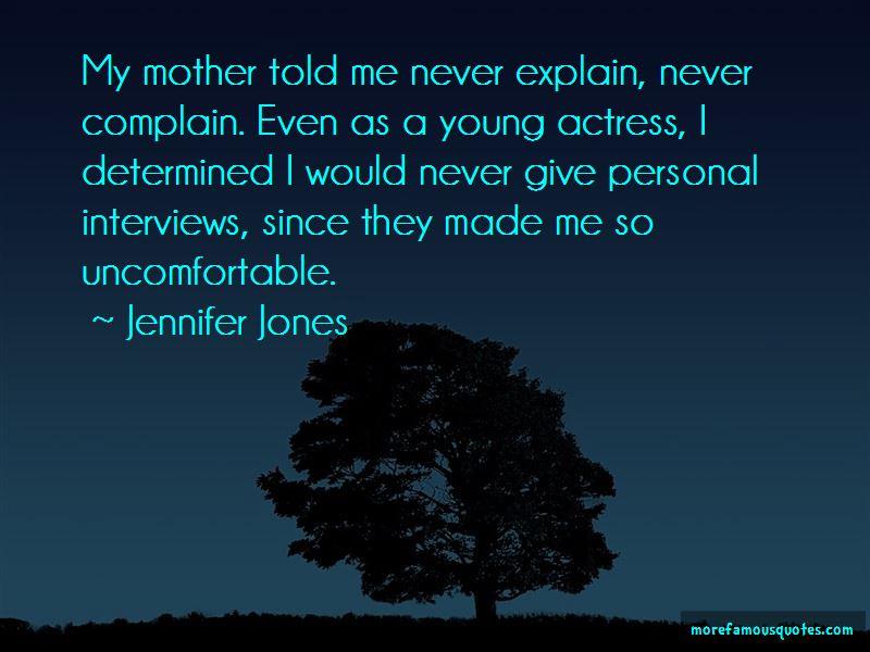 Jennifer Jones Quotes