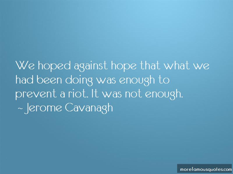 Jerome Cavanagh Quotes Pictures 2