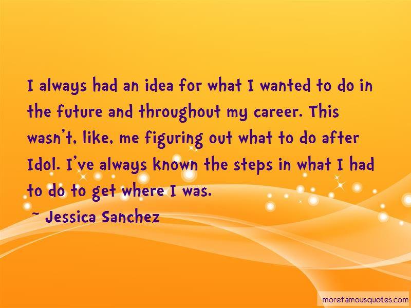 Jessica Sanchez Quotes Pictures 2