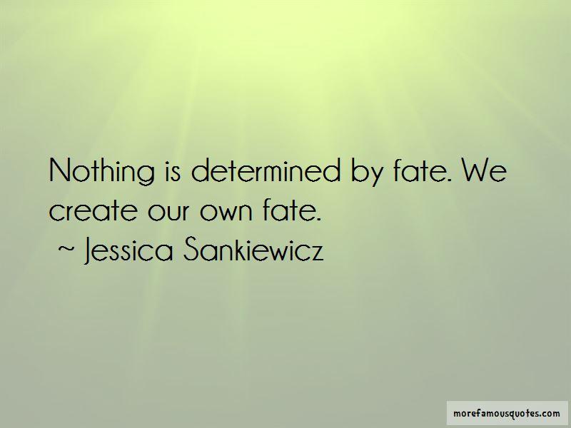 Jessica Sankiewicz Quotes Pictures 2