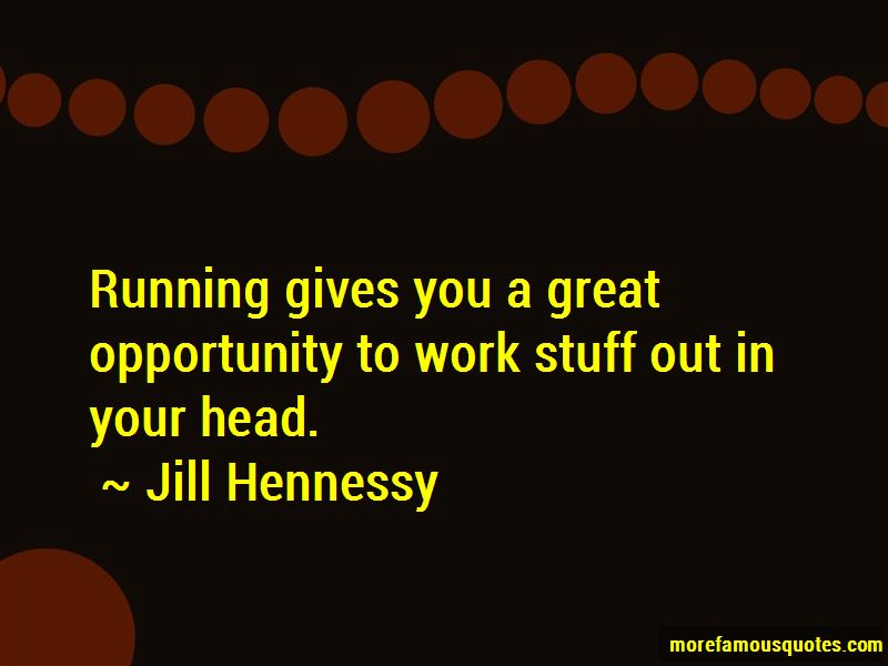 Jill Hennessy Quotes