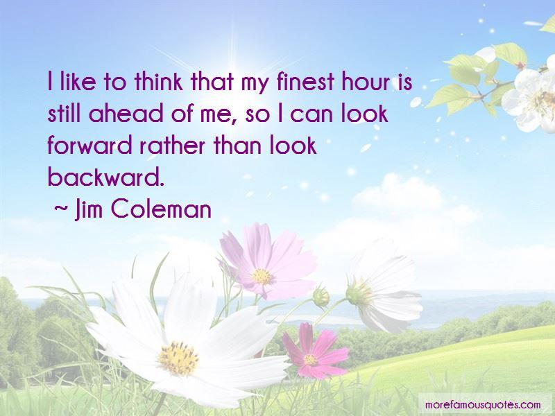 Jim Coleman Quotes Pictures 2