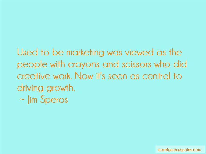 Jim Speros Quotes Pictures 2
