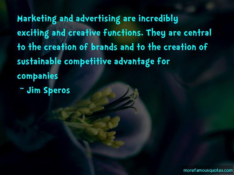 Jim Speros Quotes