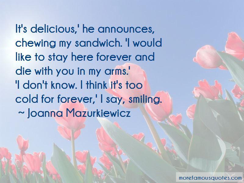 Joanna Mazurkiewicz Quotes