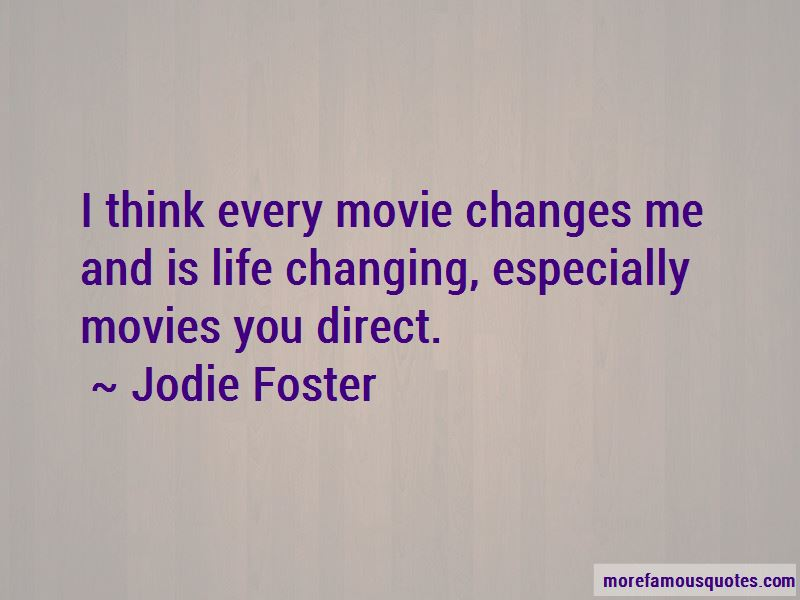 Jodie Foster Quotes Pictures 3