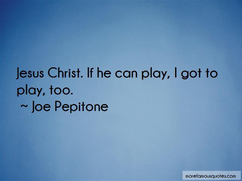 Joe Pepitone Quotes Pictures 3