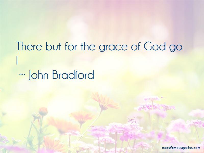 John Bradford Quotes