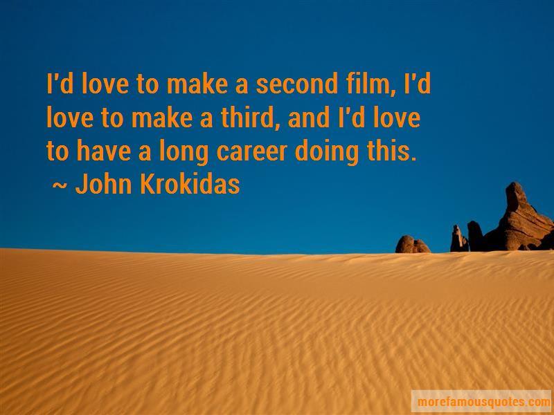 John Krokidas Quotes Pictures 3
