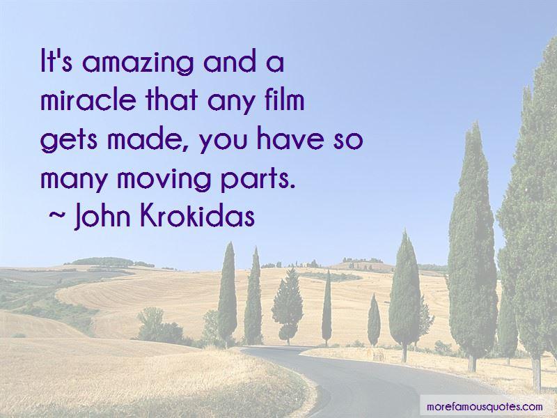 John Krokidas Quotes