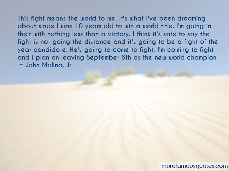 John Molina, Jr. Quotes Pictures 2