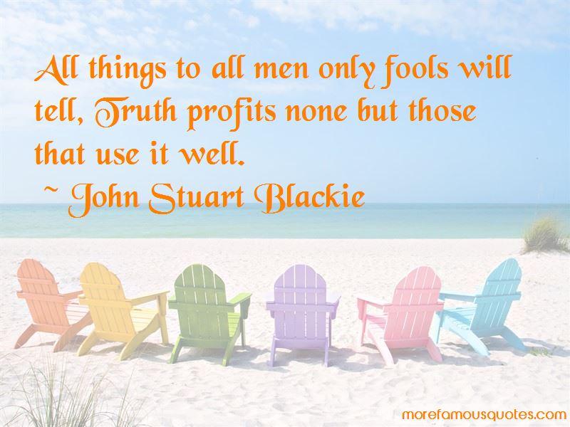 John Stuart Blackie Quotes Pictures 3