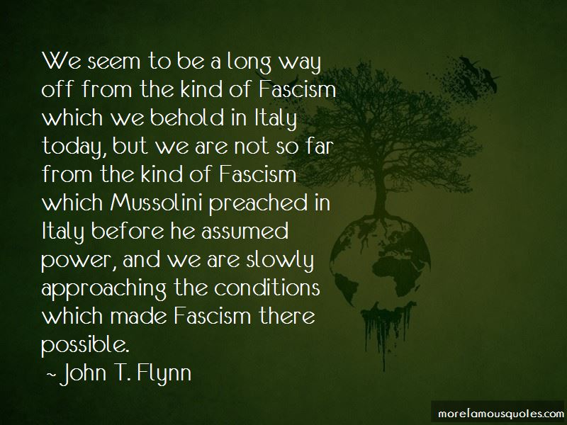 John T. Flynn Quotes Pictures 2