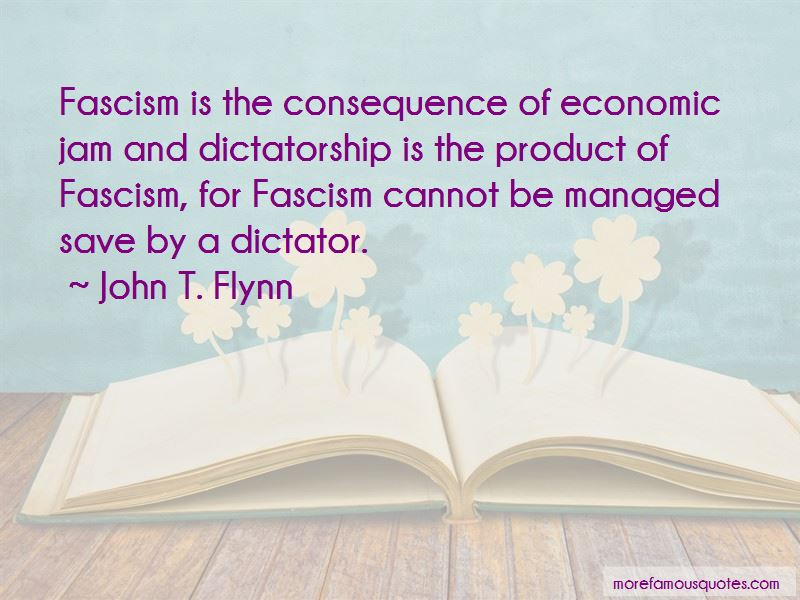 John T. Flynn Quotes Pictures 3