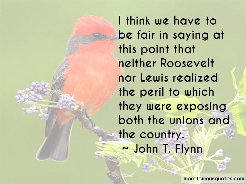 John T. Flynn Quotes Pictures 4