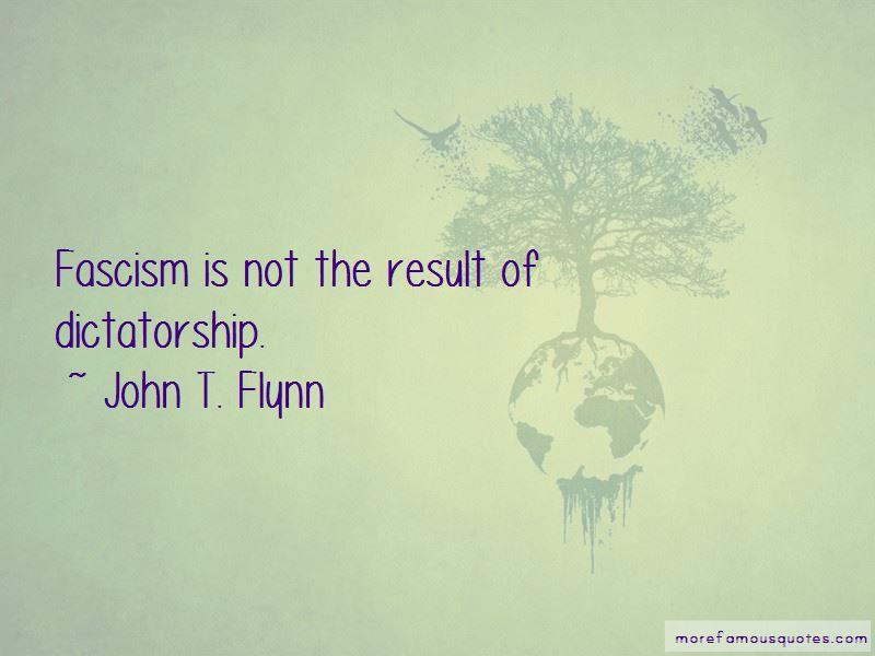 John T. Flynn Quotes