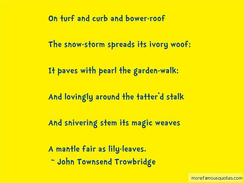 John Townsend Trowbridge Quotes Pictures 3
