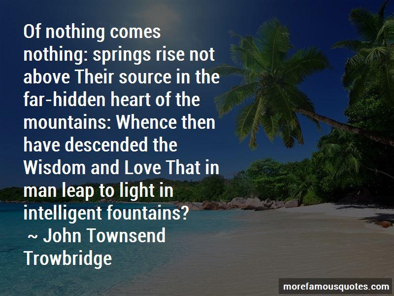 John Townsend Trowbridge Quotes