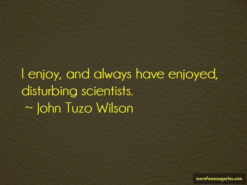 John Tuzo Wilson Quotes Pictures 2
