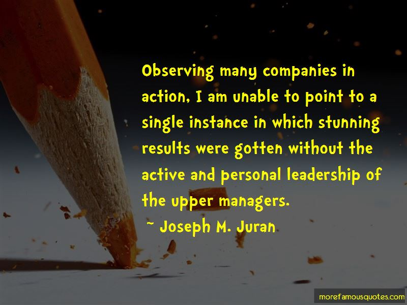 Joseph M. Juran Quotes Pictures 4