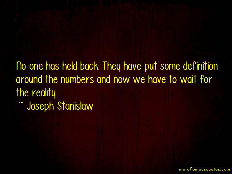 Joseph Stanislaw Quotes