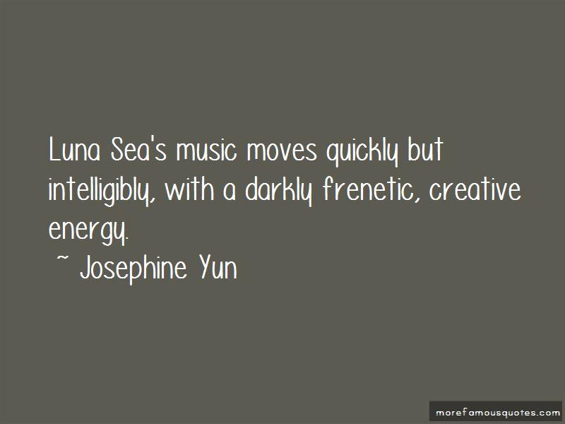 Josephine Yun Quotes