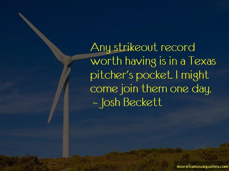Josh Beckett Quotes
