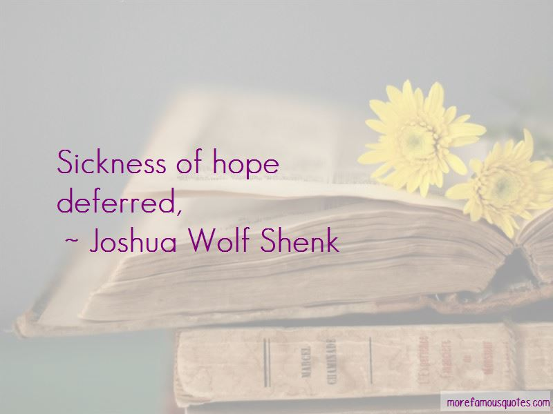 Joshua Wolf Shenk Quotes